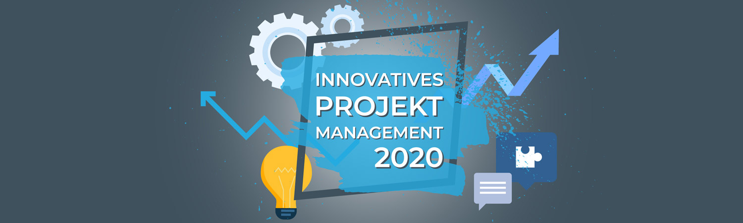 Innovatives Projektmanagement 2020